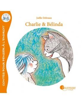Charlie et Belinda - Tome 1...